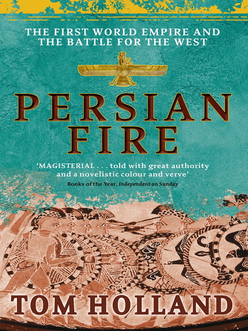 Persian Fire: The First World Empire, Battle for the West (eBook)