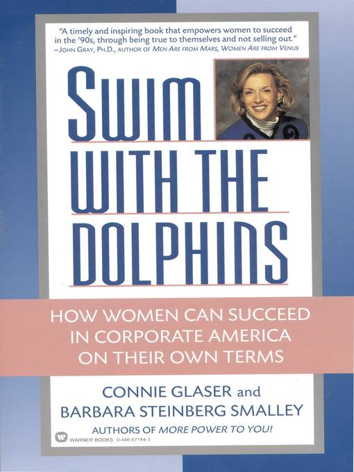Swim with the Dolphins (eBook): How Women Can Succeed in Corporate America on Their Own Terms