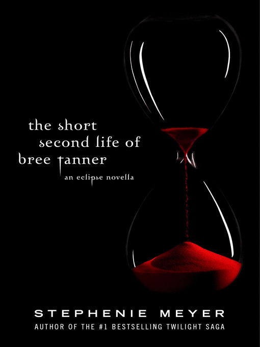 The Short Second Life of Bree Tanner (eBook): An Eclipse Novella