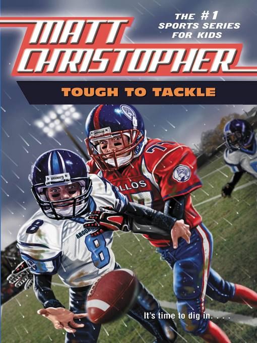 Tough to Tackle - Matt Christopher Sports Fiction (eBook)
