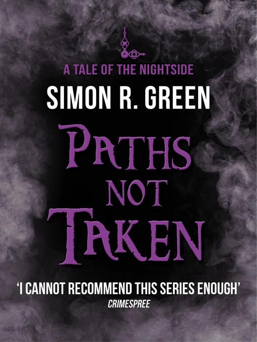 Paths Not Taken: Nightside Series, Book 5 - Nightside (eBook)