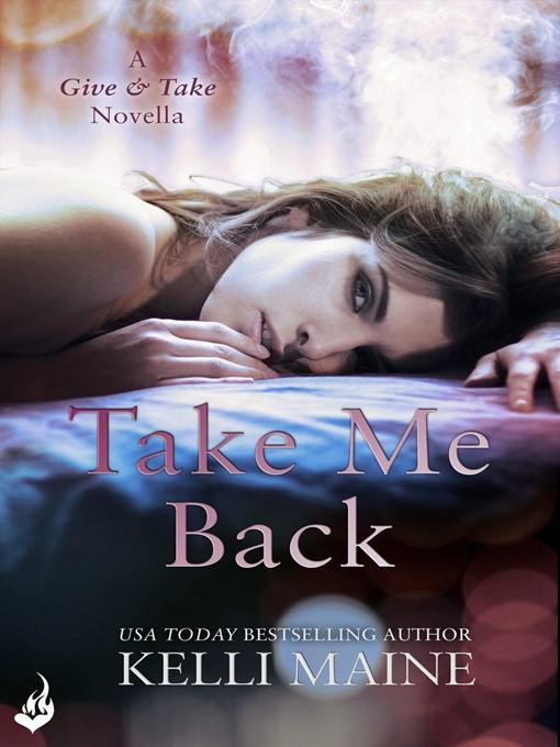 Take Me Back - Give and Take (eBook)