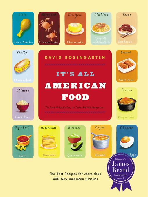It's All American Food: The Best Recipes for More than 400 New American Classics (eBook)