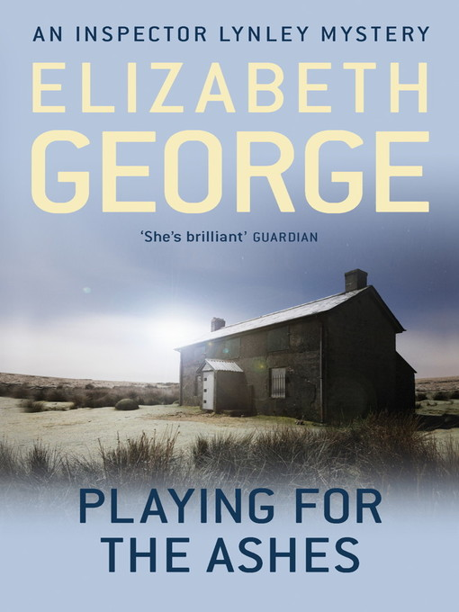 Playing for the Ashes (eBook): Inspector Lynley Series, Book 7