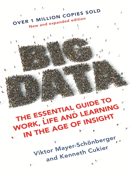 Big Data (eBook): A Revolution That Will Transform How We Live, Work and Think