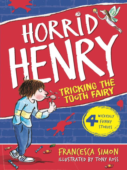 Horrid Henry Tricks the Tooth Fairy (eBook)