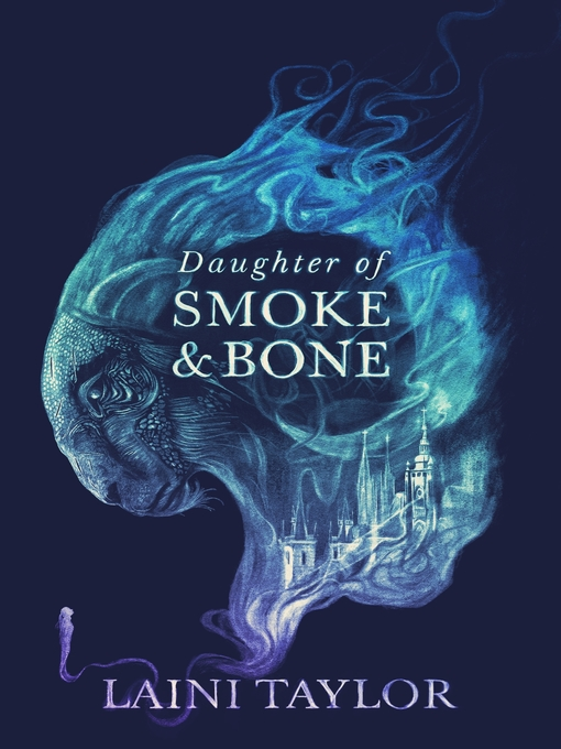 Daughter of Smoke & Bone (eBook): Daughter of Smoke & Bone Series, Book 1
