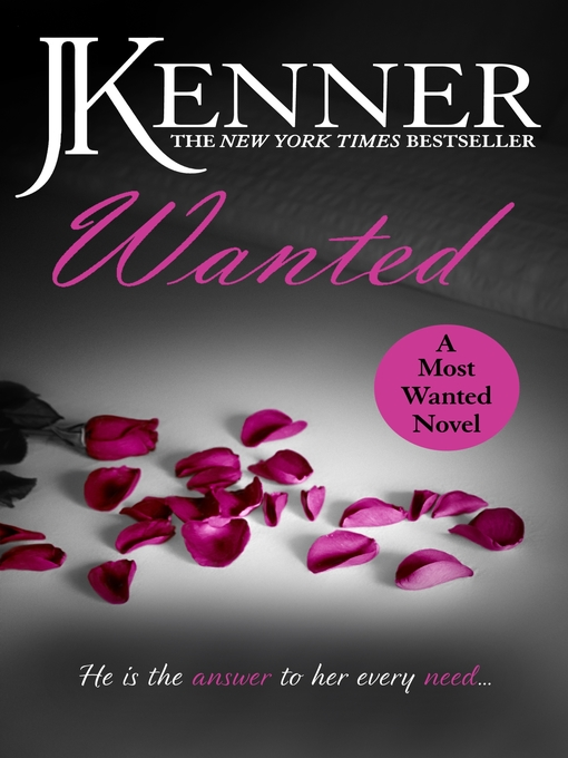 Wanted: Most Wanted Series, Book 1 - Most Wanted (eBook)