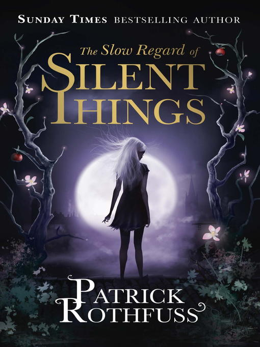The Slow Regard of Silent Things (eBook)