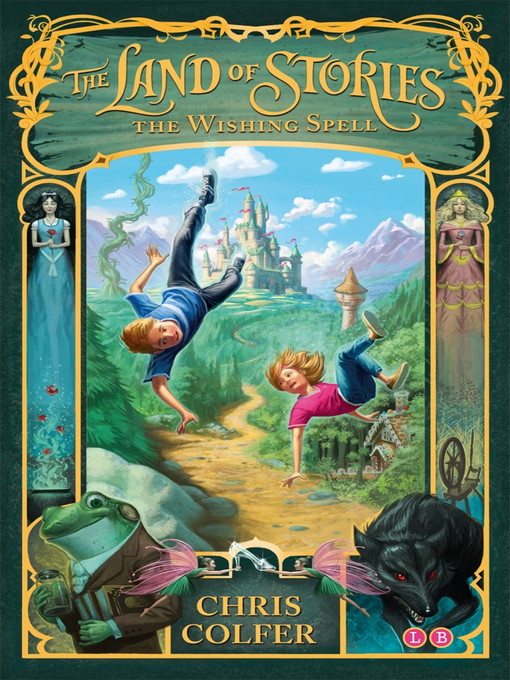 The Wishing Spell: The Land of Stories Series, Book 1 - The Land of Stories (eBook)