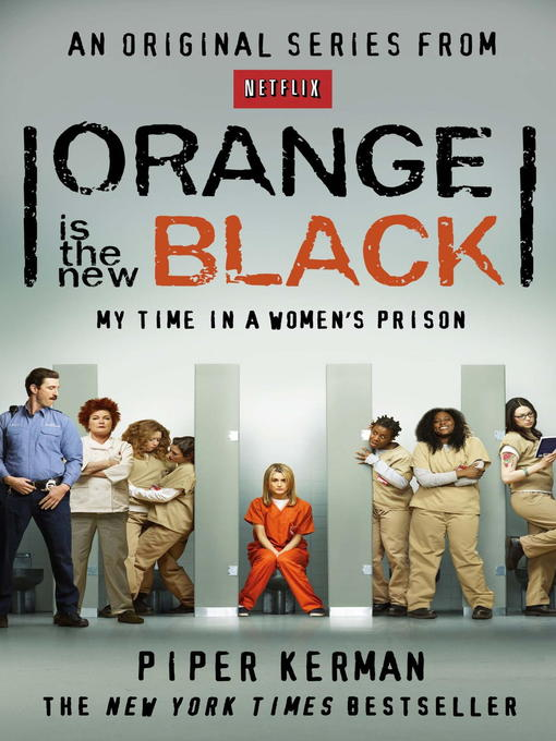 Orange Is the New Black (eBook): My Time in a Women's Prison