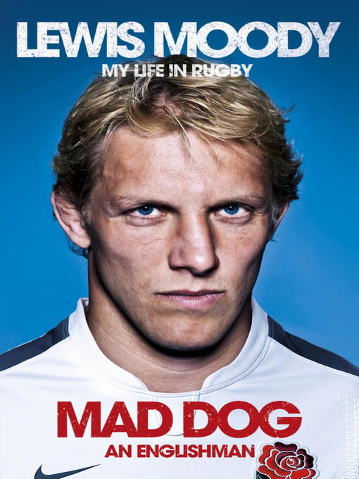 Lewis Moody: Mad Dog - An Englishman (eBook)