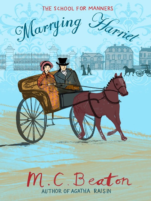 Marrying Harriet - School for Manners (eBook)