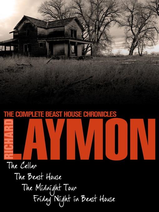 The Complete Beast House Chronicles (eBook)