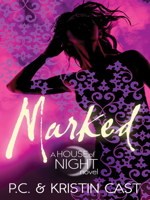Marked: House of Night Series, Book 1 - House of Night (eBook)