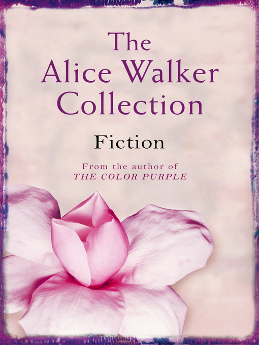 The Alice Walker Collection (eBook): Fiction
