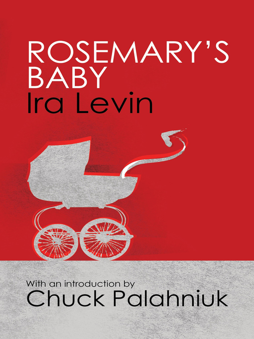 Rosemary's Baby: Introduction by Chuck Palanhiuk (eBook)