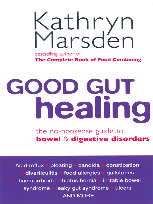Good Gut Healing (eBook): The No-nonsense Guide to Bowel & Digestive Disorders
