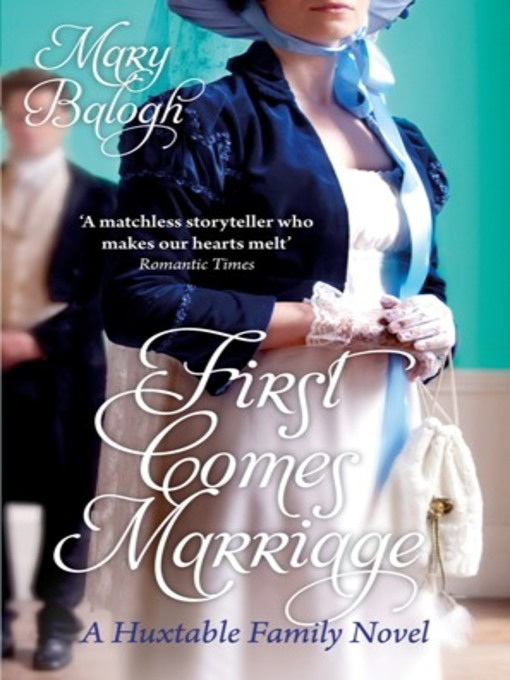 First Comes Marriage (eBook): Huxtable Quintet Series, Book 1