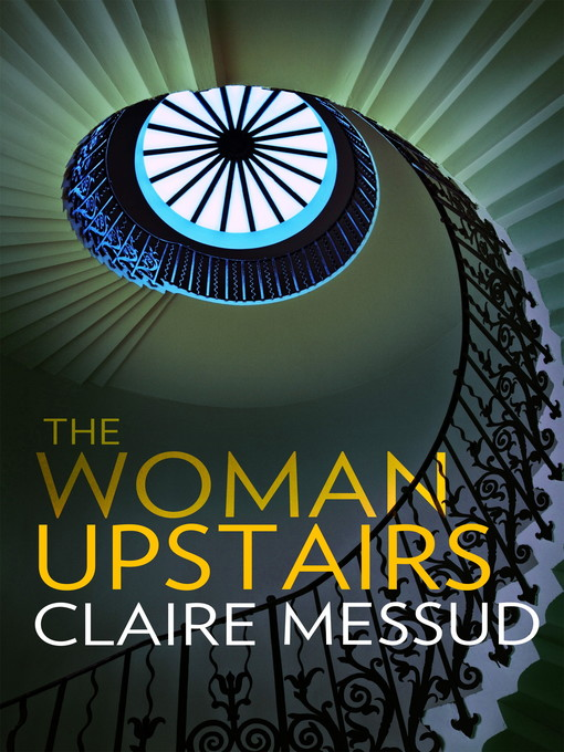 The Woman Upstairs (eBook)