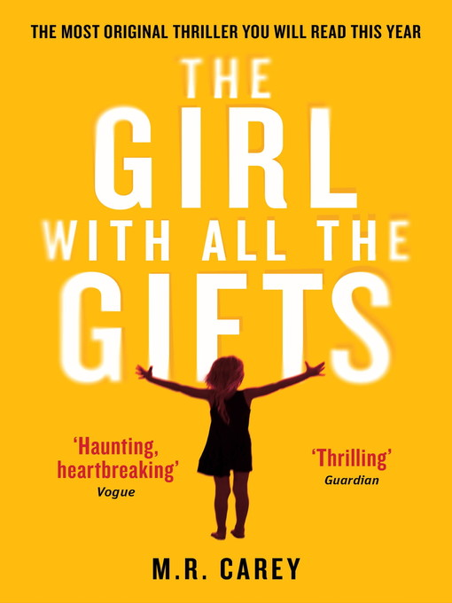 The Girl With All the Gifts (eBook)