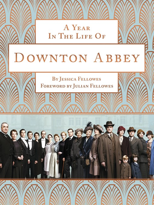 A Year in the Life of Downton Abbey (eBook)