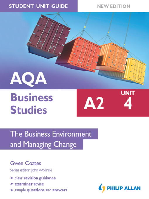 AQA A2 Business Studies Student Unit Guide New Edition (eBook): Unit 4 The Business Environment and Managing Change