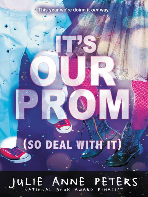 It's Our Prom (So Deal With It) (eBook)