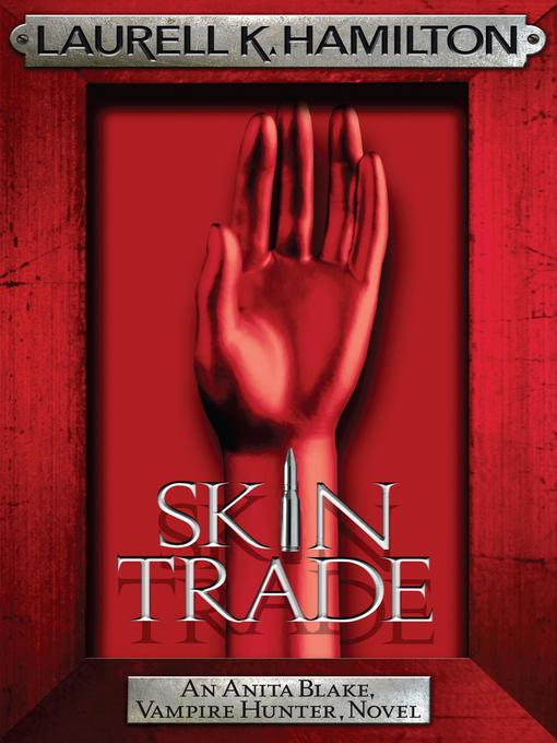 Skin Trade (eBook): Anita Blake, Vampire Hunter Series, Book 17
