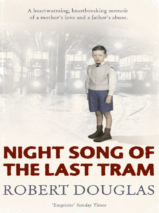 night song of the last tram  robert douglas