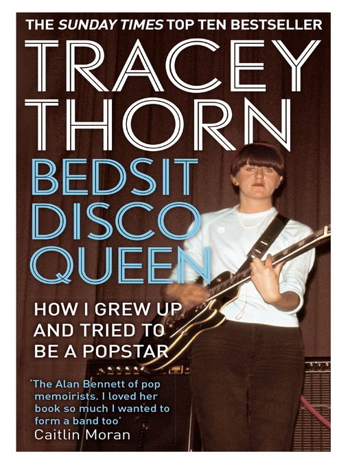 Bedsit Disco Queen: How I Grew Up and Tried to be a Pop Star (eBook)