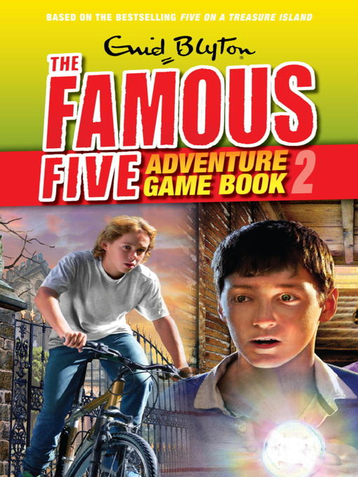 Find Adventure (eBook): Famous Five Gamebook Series, Book 2
