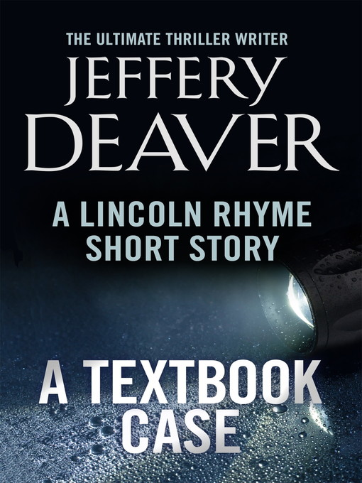 A Textbook Case: A Lincoln Rhyme Short Story - Lincoln Rhyme (eBook)