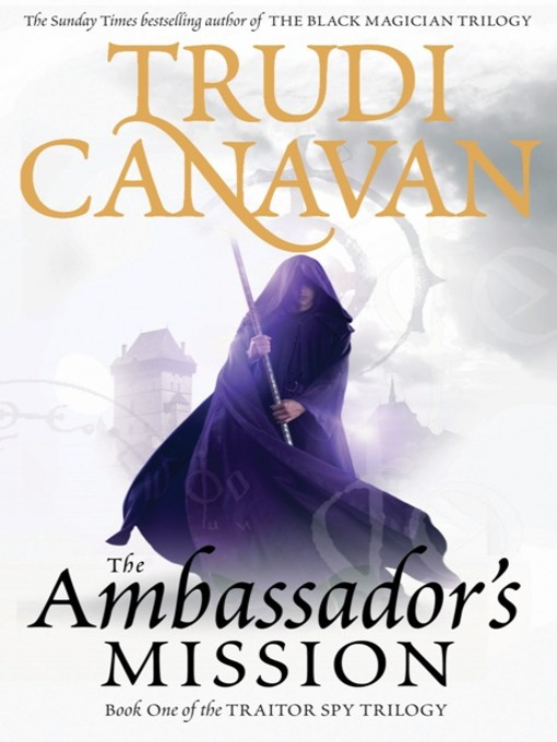 The Ambassador's Mission: The Traitor Spy Trilogy, Book 1 - The Traitor Spy Trilogy (eBook)