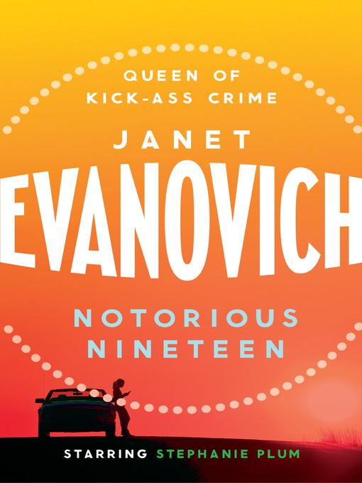 Notorious Nineteen: Stephanie Plum Series, Book 19 - Stephanie Plum (eBook)