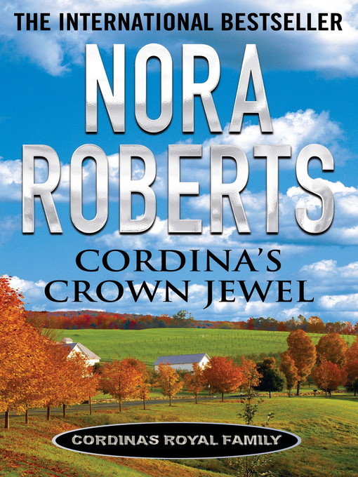 Cordina's Crown Jewel (eBook): Cordina's Royal Family Series, Book 4