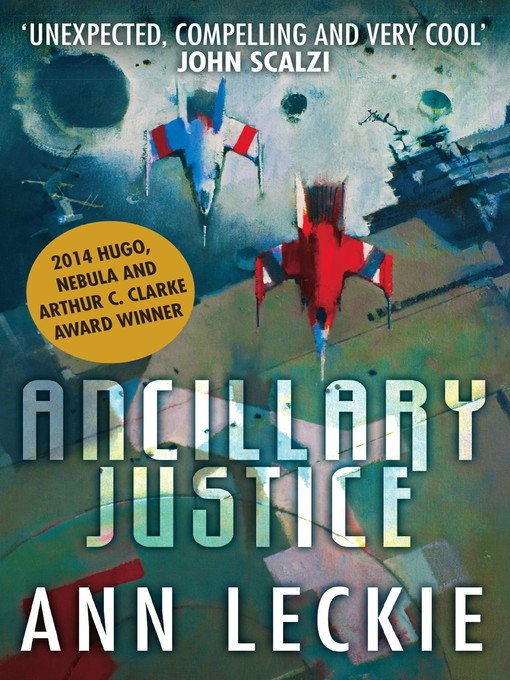 Ancillary Justice (eBook): Ancillary Justice Series, Book 1