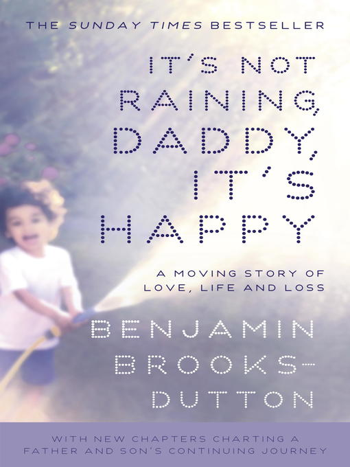 It's Not Raining, Daddy, It's Happy (eBook)