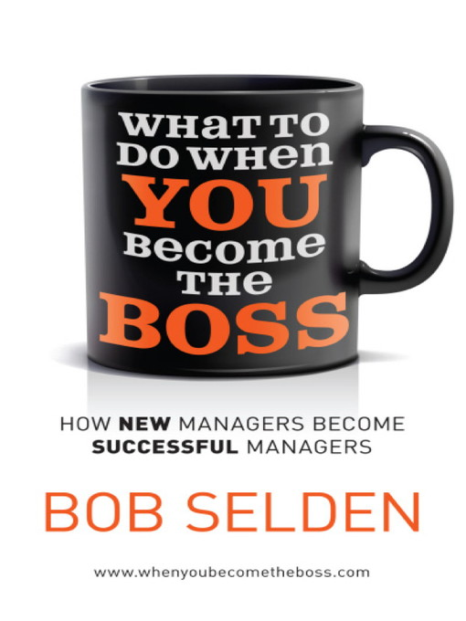 What to Do When You Become the Boss (eBook)