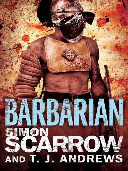 Barbarian (eBook): Roman Arena Series, Book 1