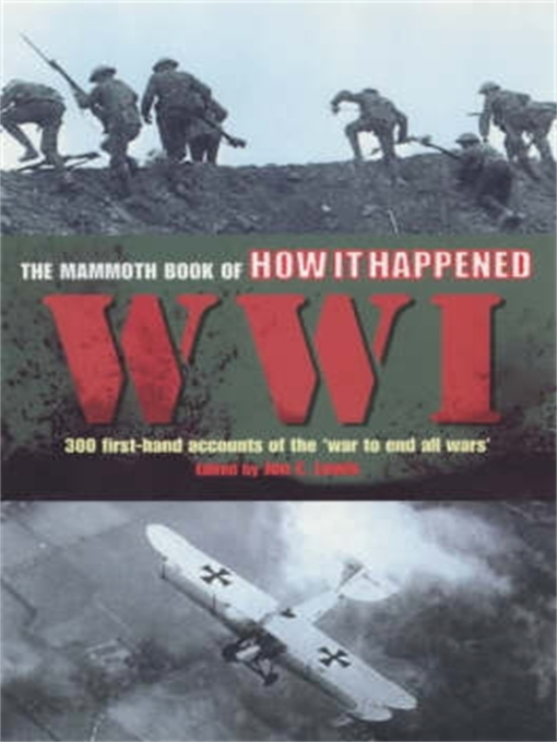 The Mammoth Book of How it Happened: World War I - The Mammoth Book (eBook)