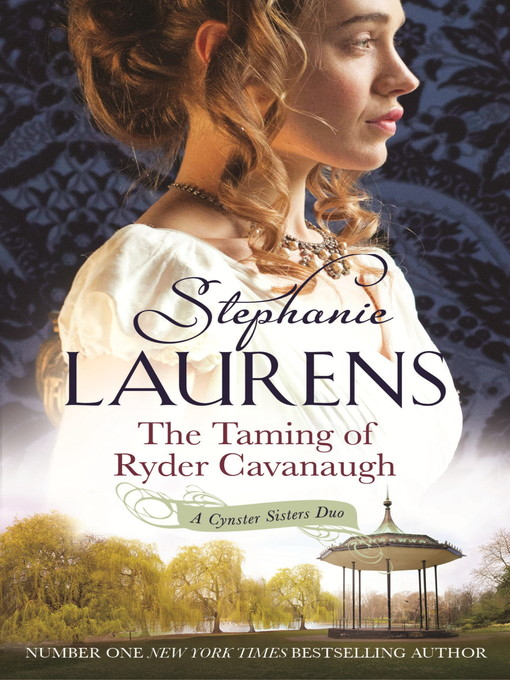 The Taming of Ryder Cavanaugh (eBook): Cynster Sisters Series, Book 5