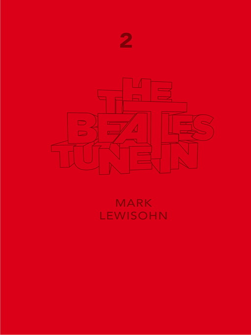 The Beatles - All These Years: Part Two, Volume One: Tune In (eBook)