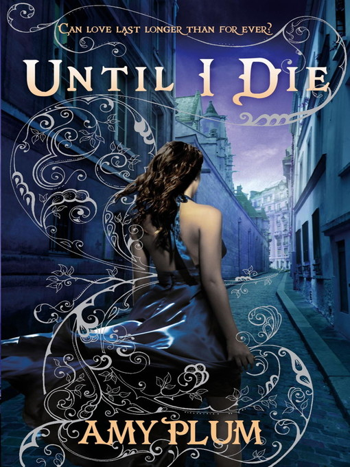 Until I Die (eBook): Revenants Series, Book 2