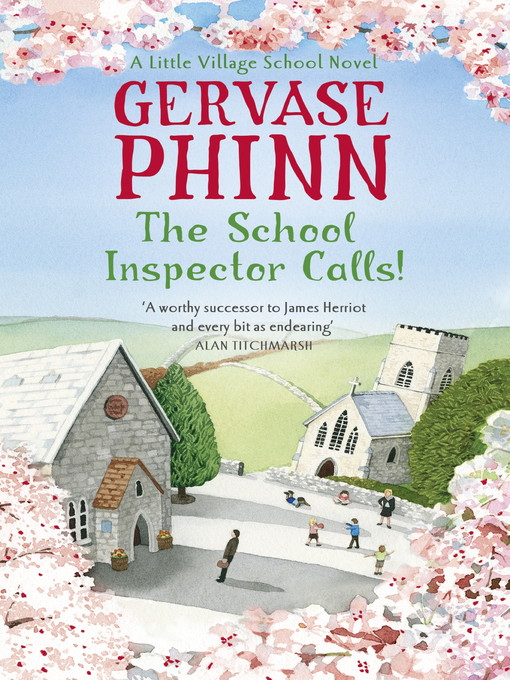 The School Inspector Calls! (eBook): A Little Village School Novel