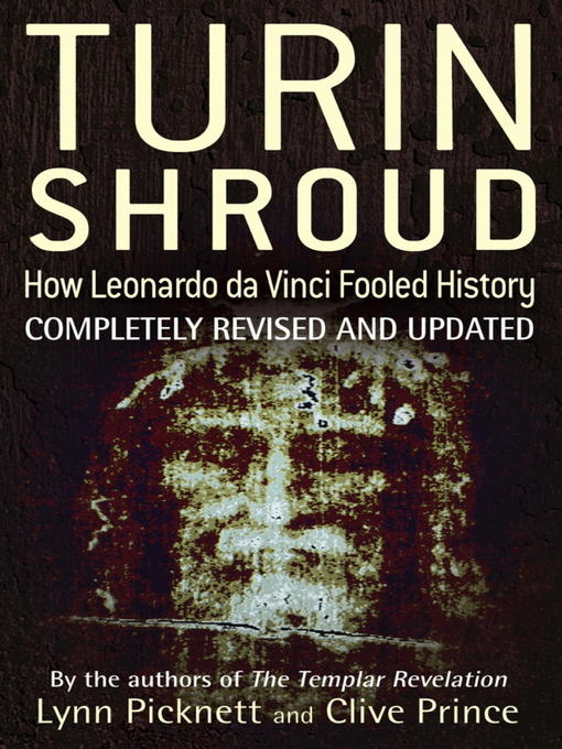 Turin Shroud (eBook): How Leonardo Da Vinci Fooled History