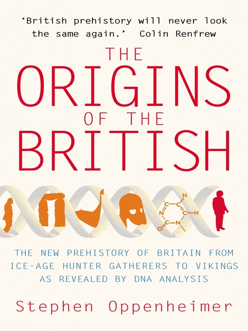 The Origins of the British: The New Prehistory of Britain (eBook)
