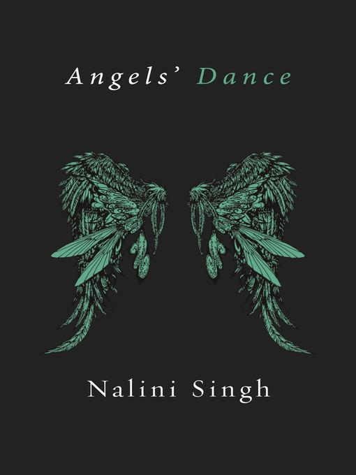 Angels' Dance (eBook): Guild Hunter Novella Series, Book 4