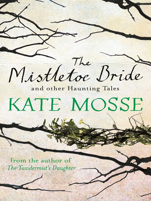 The Mistletoe Bride and Other Haunting Tales (eBook)