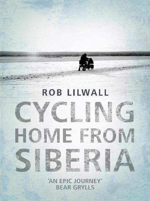 Cycling Home From Siberia (eBook)